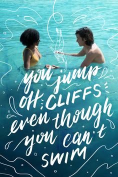 Nothing can stop Maddy from taking a dive into the ocean with Olly. Not even her inability to swim. Everything, Everything Movie In theaters now Love Movie, Movie Tv, Netflix Movies, Everything Everything Book, Movie Quotes, Book Quotes, Movies In Theaters Now, Nicola Yoon, Nick Robinson