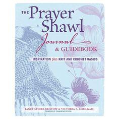 The Prayer Shawl Journal & Guidebook: Inspiration Plus Knit. The Prayer Shawl Journal & Guidebook: Inspiration Plus Knit. Crochet Prayer Shawls, Crochet Shawl, Knit Crochet, Crochet Stitches, Prayer Shawl Patterns, Knitting Patterns, Crochet Patterns, Poncho Patterns, Crochet Ideas