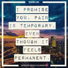 I promise you pain is temporary even though it feels permanent.  #peri10k #peritips #periscope #perigirls #london #love #motivation #motivational #inspirational #inspiration #newyork #now #abundance #success #money #love #light #greatness #genius #collaborate #collaboration #mastermind #pain #quote #quotes #suffer