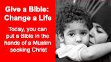 Give a Bible: Change a Life