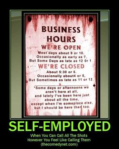 Funny Business Hours Sign Visit www.QuickAppSuccess.com to learn how a mobile app can transform your small business