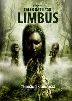 La copertina della raccolta Limbus, una trilogia di racconti SF-horror ambientata nel mondo di Naraka e della distopica Parigi Sud 5... #calebbattiago #naraka #racconti