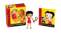 The Betty Boop Man-Training Kit: Whip Him Good!