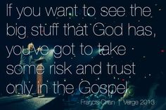 Verge 2013 Francis Chan We Are Church Crazy Love Quote Photograph