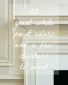 20 Great Shades of White Paint and Some To Avoid | confused by all the different shades of white? Terrified of getting it all wrong? New York interior designer Laurel Bern shares her choices for the 20 best shades of white