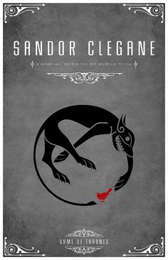 "Sandor Clegane Personal Sigil - A Black Hound encircling a Little Red Bird Personal Motto ""A Hound Will Die For You, But Never Lie To You"""