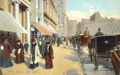 American Gilded Age era, in NYC - Pedestrians and horse-drawn carriages, at Union Square, c.1908. ~ {cwl} ~ (Image: Ephemeral New York)