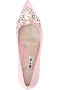 If the Shoe Fits - pretty in pink makes the boys wink! Miu Miu Embellished Pointy Toe Pump...look at all those pearls on those shoes!