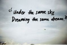 somewhere... find the person dreaming the same dream. They're there. :) cool food for thought, huh?