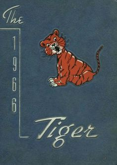 """The cover of the 1966 Auburn """"Tiger"""" yearbook, from Auburn High School, Auburn…"""