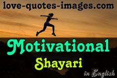 Motivational Shayari in English Motivational Shayari In English, Motivational Quotes For Success, Work Quotes, Positive Quotes, English Love Quotes, Love Quotes With Images, Quotes Images, Ungrateful Quotes, Miss You Status