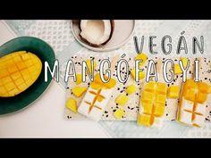 Mangós-kókuszos jégkrém recept ◾ VEGÁN, GYORS FAGYI KÉSZÍTÉS - YouTube