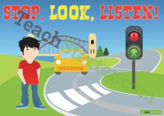 Kids Safety Road Safety Poster – Stop, Look, Listen! Teaching Resource - A poster highlighting the importance of being safe around roads. Road Traffic Safety, Bus Safety, School Safety, Safety Road, Road Safety Poster, Safety Posters, Summer Safety, School Counselor, Injury Prevention
