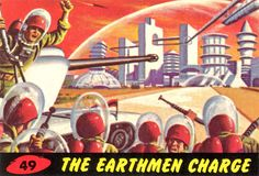 Mars Attacks! Trading Cards / #49 The Earthmen Charge