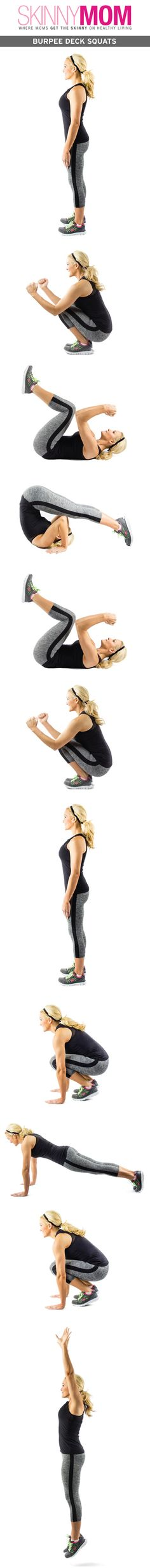 How about these Burpee Deck Squats? Do you have it in you?