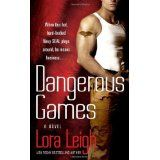 Dangerous Games (Tempting SEALs) (Mass Market Paperback)By Lora Leigh