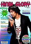 "Sonu Nigam Forum - Hindi Glory - Magazine (Netherlands), January 2010  ""Hindi Glory"" is a magazine in Holland (Netherlands) abt. Bollywood. It had featured a special abt. Sonuji at their January issue 2010, prior to the Rotterdam-Concert by end of February."