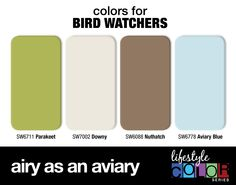 Colors for Bird Watchers: Airy as an Aviary