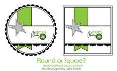 Mojo Monday #286 Card Sketch  Designed by Julee Tilman  #vervestamps #mojomonday #cardsketches #roundorsquare
