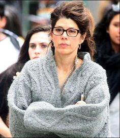 Marisa Tomei. If I ever need glasses!
