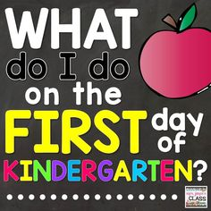 What to do on the first day of K! Detailed Lesson plans and routines