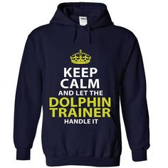 DOLPHIN-TRAINER - Keep calm - #tshirt upcycle #sweater boots. THE BEST => https://www.sunfrog.com/No-Category/DOLPHIN-TRAINER--Keep-calm-9248-NavyBlue-Hoodie.html?68278