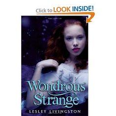 Wondrous Strange (Wondrous Strange (Quality)): Lesley Livingston: Amazon.com: Books