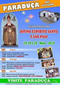 Festa em honra do Divino Espírito Santo e São Paio > 23, 24 e 25 Mai 2015 @ Paraduça, Arões, Vale de Cambra