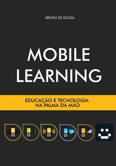 Livro sobre Mobile Learning será publicado na semana que vem! =) Mobile Computing, Mobile Learning, Digital Media, Sensitivity, Advertising, Everything, Livres