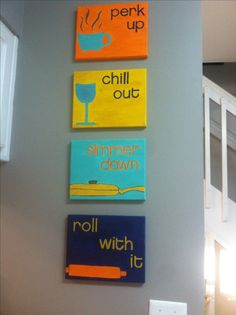 Roll with it, simmer down, chill out, & perk up... DIY easy canvas craft for the kitchen