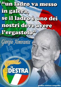 Parole sagge, Giorgio Almirante: un grande uomo