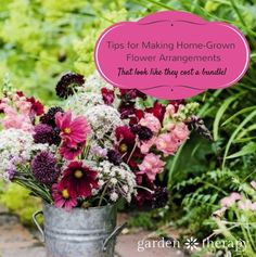 Tips for Making Home-Grown Flower Arrangements... that look like they cost a bundle!