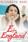 4* Review E for England- Elizabeth Rose