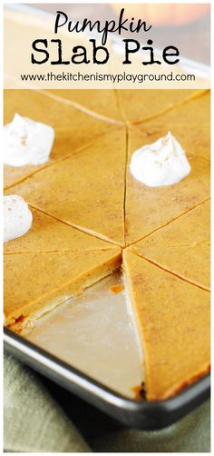 Pumpkin Slab Pie ~ Easily feed a crowd this #Thanksgiving & Christmas season. All the deliciousness of traditionally-made pie, with more servings per pan! #slabpie #pumpkinpie www.thekitchenismyplayground.com Thanksgiving Desserts, Thanksgiving Holiday, Holiday Pies, Holiday Recipes, Fall Recipes, Pumpkin Pumpkin, Pumpkin Deserts, Pumpkin Spice, Pumpkin Foods