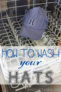 How to Wash a Hat ~ Baseball Caps & more - Ask Anna
