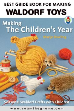 ULTIMATE GUIDE BOOK FOR MAKING DIY WALDORF TOYS