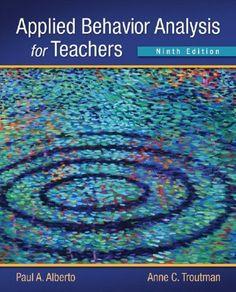 Applied Behavior Analysis for Teachers (9th Edition) by Paul A. Alberto, http://www.amazon.com/dp/0132655977/ref=cm_sw_r_pi_dp_rE2zqb013VSM3