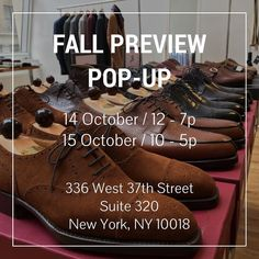 Two Day NYC Pop-Up: We would like to invite you next Friday and Saturday to an exclusive pop-up showcase of our latest fall arrivals. This is a rare opportunity to come see and try on the new collections share a bite and a beer and engage in a little banter with the team and other like-minded individuals.  We'll have full selections from some of our most popular makers including Sartoria Formosa Camoshita Eidos Rota Frank Leder Stephan Schneider and even a few makers that have yet to make it…