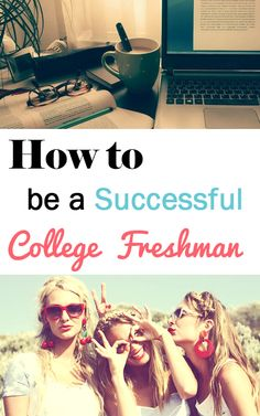 How to be a Sucessful College Freshman pin