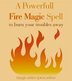 How to lose your troubles with Fire Magic Fire Magic Spells and Rituals Burn your troubles Away! - Pinned by The Mystic's Emporium on Etsy Wiccan Spell Book, Witch Spell, Orisha, Wicca Witchcraft, Magick, Elemental Magic, Witchcraft For Beginners, Moon Witch, Candle Magic
