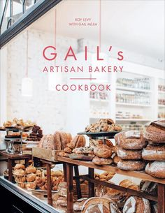 Gail's Artisan Bakery Cookbook – review and giveaway
