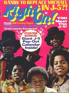 Right On Magazine Covers Jackson Five 1972 - I WANT THIS!