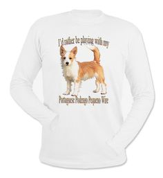 I'd Rather Be Playing With My Portuguese Podengo Pequeno Wire Long Sleeve T-Shirt