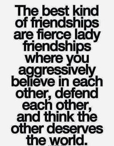 Fierce lady friendships are the best!