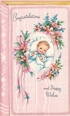 Vintage Greeting Card - Reminds me of the ones I have from my first bday Images Vintage, Vintage Pictures, Vintage Greeting Cards, Vintage Postcards, Baby Illustration, Illustrations, Punto Smok, Old Cards, Retro Baby