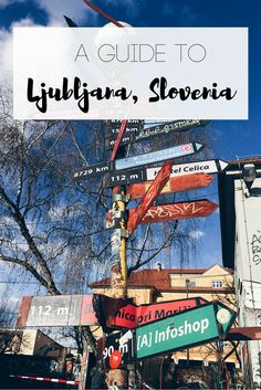 A Guide to Ljubljana, Slovenia: Do, See, & Eat