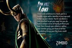 It's assembly time! Find out which of Earth's mightiest heroes best fits your personality. I'm loki