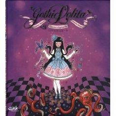 Gothic Lolita : Princesses d'aujour'hui
