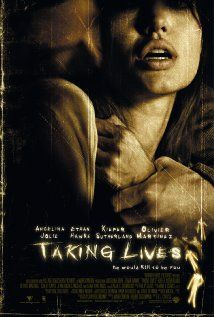 Taking Lives (2004) Angelina Jolie, Ethan Hawke, Kiefer Sutherland, Gena Rowlands, Olivier Martinez. Great thriller about a man who takes anothers' life (by killing) and lives it himself.  Angelina is the Detective....