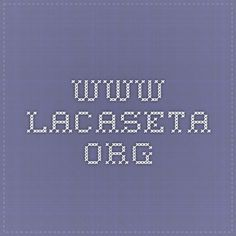 www.lacaseta.org